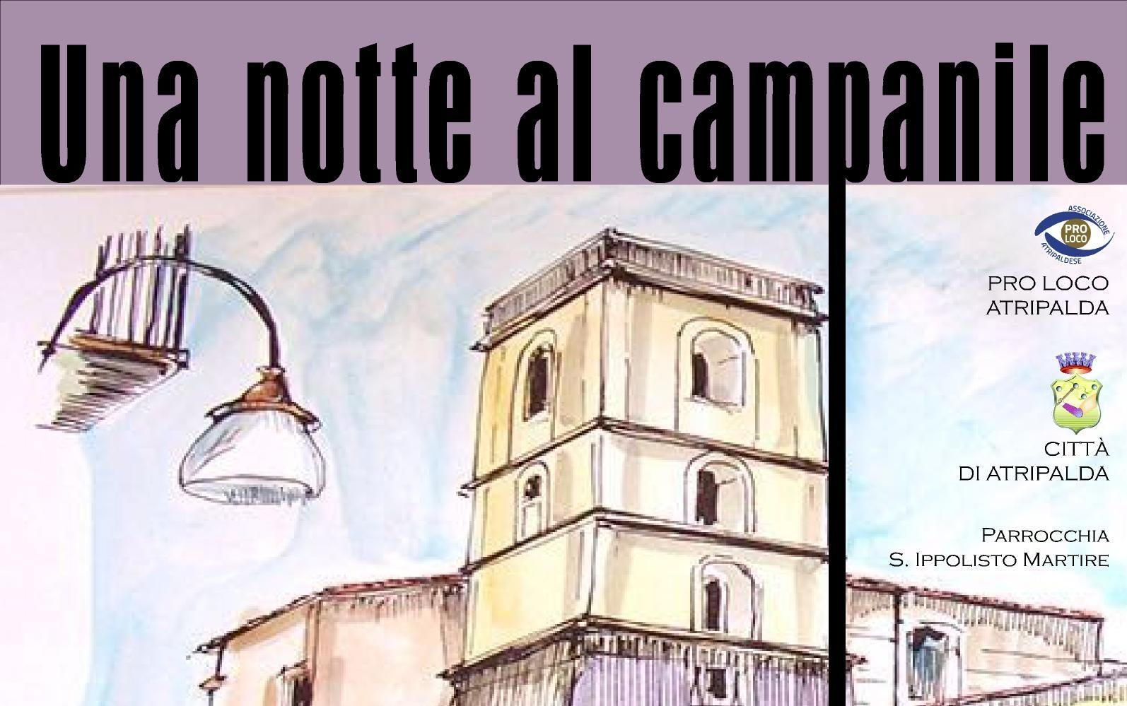 """Tutto pronto per """"Una Notte al campanile"""", l' evento della Pro Loco"""