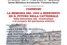 """Benevento  Alla Biblioteca """"Pacca"""" convegno su """"La memoria del 1943 a Benevento ed il futuro della Cattedrale"""""""""""