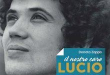"""Benevento  Uselte, al Museo del Sannio si presenta il libro """"Il nostro caro Lucio"""""""