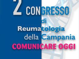 A Napoli il II° Congresso di Reumatologia della Campania
