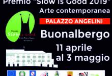 Buonalbergo| Slow is Good…In attesa del finissage del 3 maggio