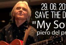 """My Soul, il 29 giugno esce il nuovo singolo di Piero Del Prete che anticipa l'album """"Love Affair"""""""