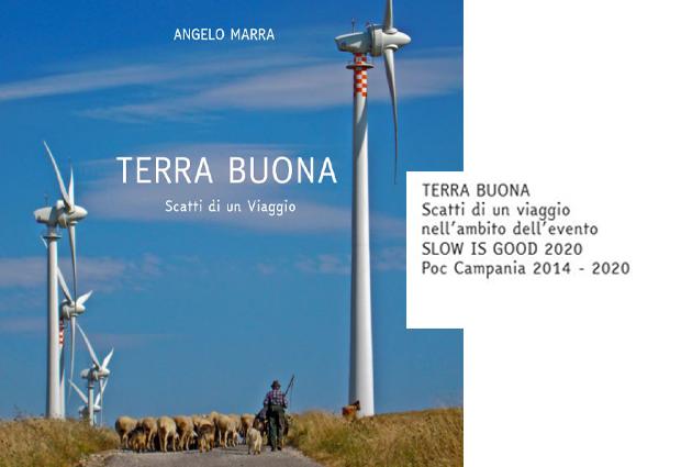 Buonalbergo: Slow is Good 2020, si parte con la fotografia: ''Terra buona-scatti di un viaggio'' in mostra dal 4 settembre.