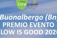Buonalbergo  Premio Slow is Good 2020, l'evento venerdì 11 settembre