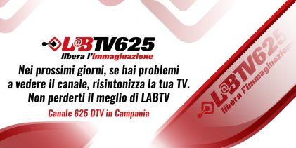 Risintonizza la tua Tv. Non perderti il meglio di LabTv 625 Regione Campania