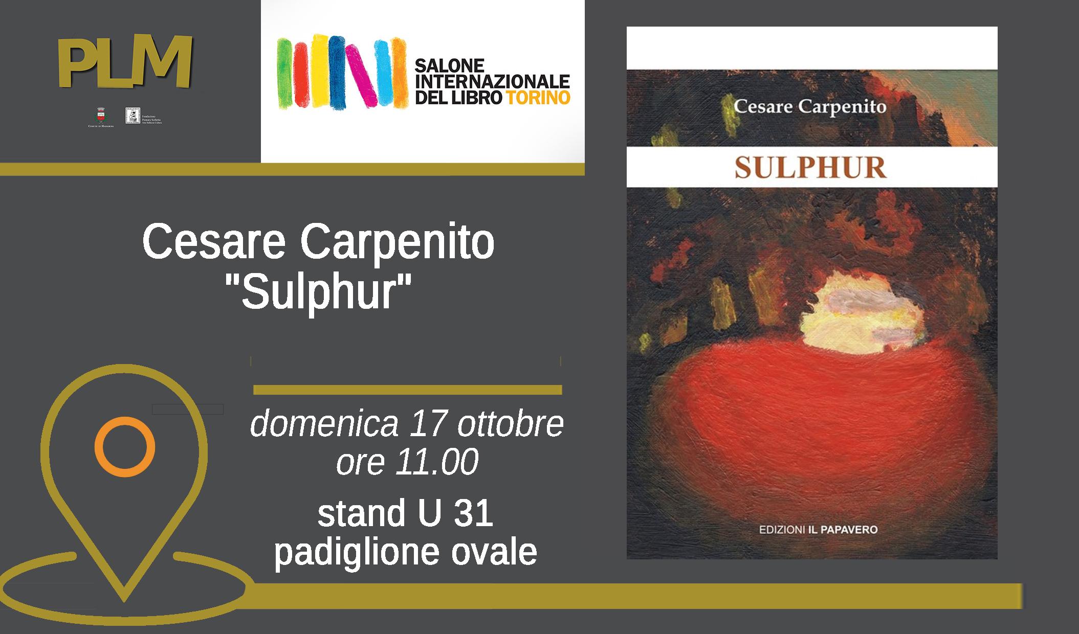 """L'irpino Carpenito al Salone del libro di Torino con """"Sulphur"""""""